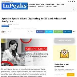 Apache Spark Gives Lightning to BI & Advanced Analytics