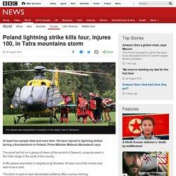 Poland lightning strike 'kills several' in Tatra mountains storm