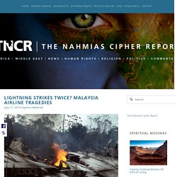 Lightning Strikes Twice? Malaysia Airline Tragedies — The Nahmias Cipher Report