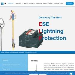 ESE Lightning Protection, Premium lightning protection product