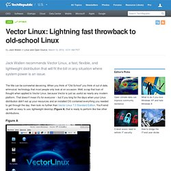 Vector Linux: Lightning fast throwback to old-school Linux