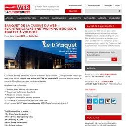 Banquet de La Cuisine Du Web : #LightningTalks #Networking #Boisson #Buffet à volonté ! - La Cuisine Du Web