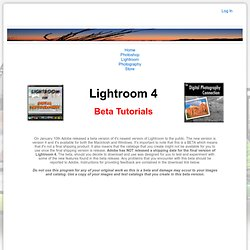 Digital Ohotography connection: Lightroom 4 Beta Tutorials