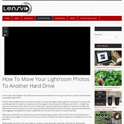 How To Move Your Lightroom Photos To Another Hard Drive - LensVid.comLensVid.com