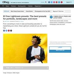 free Lightroom presets - digitalcameraworld