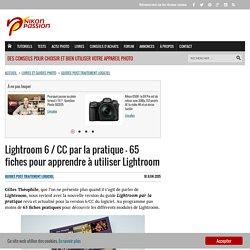 Lightroom 6 / CC par la pratique - 65 fiches pour apprendre à utiliser Lightroom