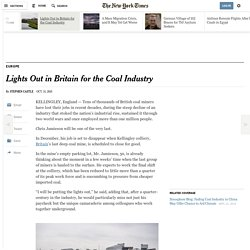 Lights Out in Britain for the Coal Industry