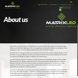 About Matrix LED Lighting Solutions