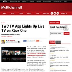 TWC TV App Lights Up Live TV on Xbox One