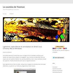 Lightshot: copie d'écran et annotation en direct sous Chrome, Mac et Windows