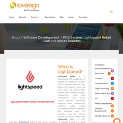POS System: Lightspeed Retail Features and its Benefits