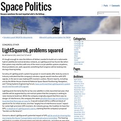 Space Politics » LightSquared, problems squared
