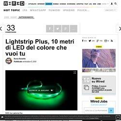 Lightstrip Plus, 10 metri di LED del colore che vuoi tu