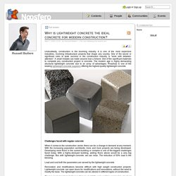 Why is lightweight concrete the ideal concrete for modern construction? - Russell Butlere