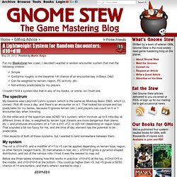 A Lightweight System for Random Encounters: d10+d10 - Gnome Stew, the Game Mastering Blog