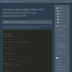 Installing a lightweight LXDE+VNC desktop environment on your Ubuntu/Debian VPS - Van Dorp IT