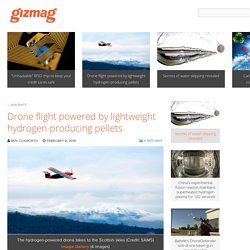 Drone flight powered by lightweight hydrogen-producing pellets