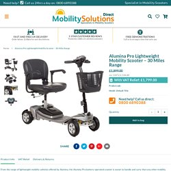 Alumina Pro Lightweight Mobility Scooter – 30 Miles Range – Mobility Solutions Direct 2018