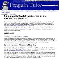 Running a lightweight webserver on the Raspberry Pi (lighttpd) - Linux tutorial from PenguinTutor