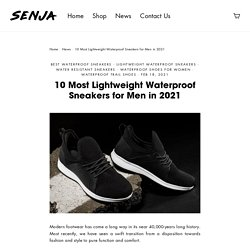 10 Most Lightweight Waterproof Sneakers for Men in 2021