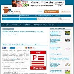 En ligne, convertissez vos PDF en d'autres formats et vice versa