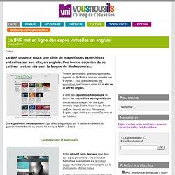 La BNF met en ligne des expos virtuelles en anglais