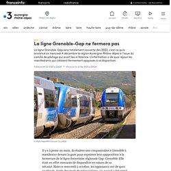La ligne Grenoble-Gap ne fermera pas