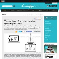 Vote en ligne : à la recherche d'un système plus fiable