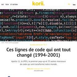 Ces lignes de code qui ont tout changé (1994-2001)