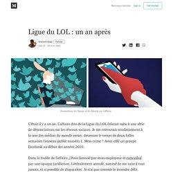 Ligue du LOL : un an après - Vincent Glad - Medium