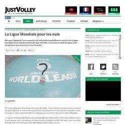 La Ligue Mondiale pour les nuls