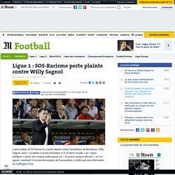 Ligue 1 : SOS-Racisme porte plainte contre Willy Sagnol