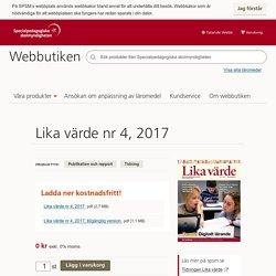 Lika värde nr 4, 2017 - SPSM Webbutiken