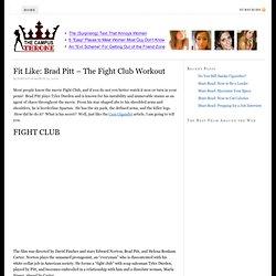 Fit Like: Brad Pitt - The Fight Club Workout