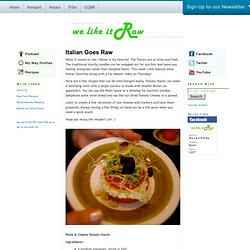 We Like It Raw - Raw Food Goodness: Recipes
