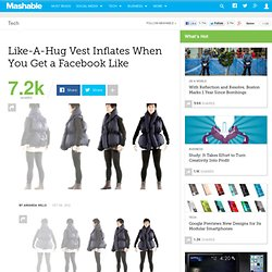 Like-A-Hug Vest Inflates When You Get a Facebook Like