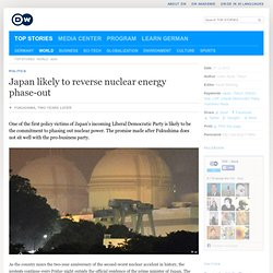 Japan likely to reverse nuclear energy phase-out