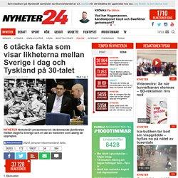 6 otäcka fakta som visar likheterna mellan Sverige i dag och Tyskland på 30-talet