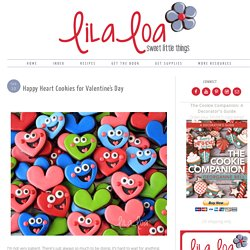 LilaLoa: Happy Heart Cookies for Valentine's Day