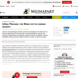Lilian Thuram: «Le Blanc est vu comme neutre»