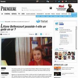 Liliane Bettencourt possède-t-elle un gode en or ?