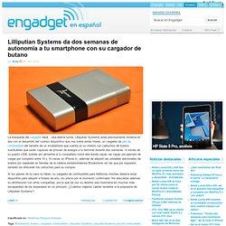 Lilliputian Systems da dos semanas de autonomía a tu smartphone con su cargador de butano
