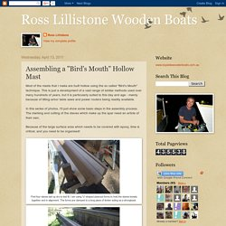 """Ross Lillistone Wooden Boats: Assembling a """"Bird's Mouth"""" Hollow Mast"""