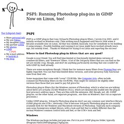 Tor Lillqvist--PSPI: Running Photoshop plug-ins in GIMP
