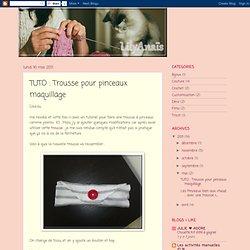 TUTO : Trousse pour pinceaux maquillage
