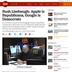 Rush Limbaugh: Apple is Republicans, Google is Democrats
