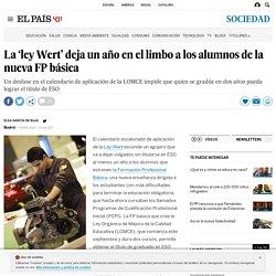 2014 La 'ley Wert' deja un año en el limbo a los alumnos de la nueva FP básica