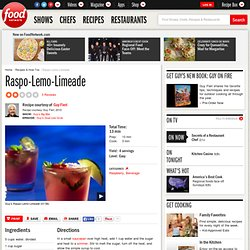 Raspo-Lemo-Limeade Recipe : Guy Fieri