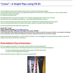 *** Limes : a Voight Pipe with Fostex FE83 ***