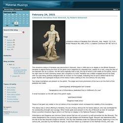 Limestone Herakles from Nineveh, by Robert Schoenell, 24/02/21, Material Musings